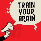 Megaphone Hand, business concept with text Train Your Brain stock illustration