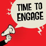 Megaphone Hand business concept Time to Engage vector illustration