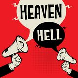 Megaphone Hand with text Heaven versus Hell. Megaphone Hand business concept with text Heaven versus Hell, vector illustration Stock Images