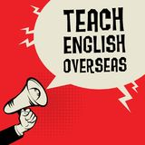 Megaphone Hand, with text Teach English Overseas. Megaphone Hand, business concept with text Teach English Overseas, vector illustration Stock Images