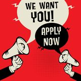 We Want You - Apply Now. Megaphone Hands business concept with text We Want You - Apply Now, vector illustration Stock Images