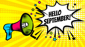 Megaphone pop hello september. Pop art advertising hello autumn september message megaphone, bullhorn. Comics book text balloon. Bubble speech phrase. Cartoon Royalty Free Stock Photos
