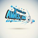 Megaphone shouting out with `YOU ARE AWESOME` typographic. Vector stock illustration