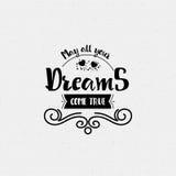 Mei al uw dromen komt waar De banner, kenteken, voor een blog of sociale netwerken, kan als druk worden gebruikt Stock Afbeeldingen