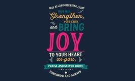 Mei Allah's die licht zegenen uw manier, versterkt, uw geloof en brengt vreugde aan uw hart aangezien u, lof en server vandaag, royalty-vrije illustratie