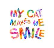 Meine Katze lässt mich lächeln Vektoraufschrift Lizenzfreie Stockfotografie