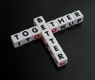 Mejore junto; lema de la campaña fotografía de archivo libre de regalías