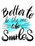 Mejore para ser la persona que sonríe Cita puesta letras mano Fotografía de archivo