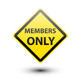 Members only on yellow sign Royalty Free Stock Photography