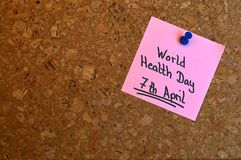 Memo: World Health Day. Reminder for the World Health Day which is held on 7th April every year Stock Image