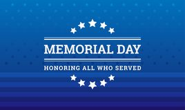 Memorial Day background - Honoring all who served banner vector. Memorial Day background - Honoring all who served banner with American flag texture - vector Stock Images
