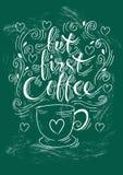 Men första kaffe Handbokstäver royaltyfri illustrationer