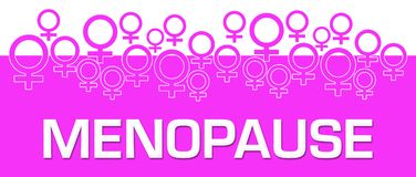 Menopause Female Symbols On Top. Menopause text written over pink background Royalty Free Stock Photos