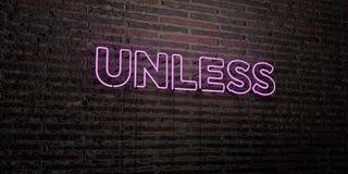 A MENOS QUE - sinal de néon realístico no fundo da parede de tijolo - 3D render a imagem conservada em estoque livre dos direitos Imagem de Stock Royalty Free
