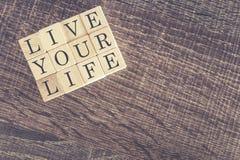 Mensaje de Live Your Life Fotografía de archivo