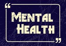 Mental health. Inspirational motivational phrase. Vector illustration. For design royalty free illustration