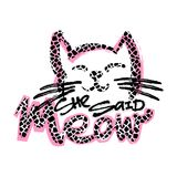 Meow She Said. Cat lovers cute funky print. Perfect for t-shirts,hipster textile,apparel Stock Images