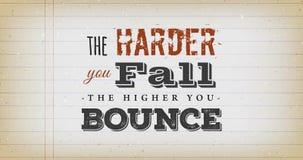 Mer hård faller du, högt studsar du citationstecken