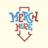Merch Here Funny Artistic Sign Slab Serif Lettering With An Arro Stock Image