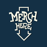 Merch Here Funny Artistic Sign Slab Serif Lettering With An Arro Royalty Free Stock Photos