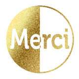 Merci in golden. Merci Beaocoup in bright gold Stock Photos