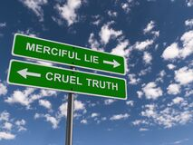 Free Merciful Lie Cruel Truth Traffic Sign Stock Photography - 174435782