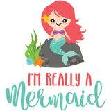 Really a Mermaid Phrase Illustration Royalty Free Stock Image