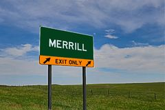 US Highway Exit Sign for Merrill. Merrill `EXIT ONLY` US Highway / Interstate / Motorway Sign Stock Photos