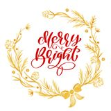 Merry Bright Calligraphy Lettering text and a gold wreath with fir tree branches. Vector illustration.  Stock Image