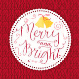 Merry and bright. Christmas card with calligraphy Royalty Free Stock Photo