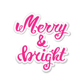 Merry and bright. Greeting hand lettering, hand calligraphy. Vector festive Christmas card. Royalty Free Stock Photos