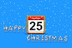 Merry Christmas. Illustration with 25 december calendar and Happy Christmas Stock Image