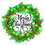 Merry Christmas greeting card of holy and fir or pine wreath and Christmas lights decoration. Vector calligraphy lettering design. Background for New Year Royalty Free Stock Photos