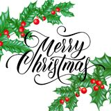 Merry Christmas greeting card of holy leaf branch on winter holiday snow white background. Vector calligraphy wish text lettering Royalty Free Stock Image