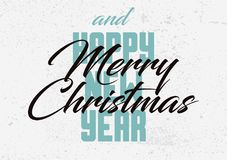 Merry Christmas and Happy New Year. Calligraphic retro Christmas greeting card design. Typographic vintage style grunge poster. Re Royalty Free Stock Photos