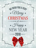 Merry Christmas and Happy New Year 2018 card. Merry Christmas  and Happy New Year 2018 typographic text on winter background with red bow, snow and snowflakes Stock Image
