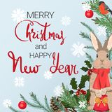 Merry Christmas and Happy New Year. A festive background with a lovely bunny. Fir branches, cones and bullfinch. Hand-written lettering royalty free illustration