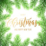 Merry Christmas and Happy New Year golden hand drawn quote calligraphy on pine or fir tree branch wreath ornament for holiday gold. En greeting card. Vector Royalty Free Stock Photography