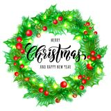 Merry Christmas and Happy New Year hand drawn quote calligraphy on holly wreath ornament for holiday greeting card. Vector Christm. As lights garland frame Royalty Free Stock Photography