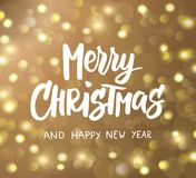 Merry Christmas and Happy New Year hand drawn text. Holiday greetings quote. Golden glowing sparkling lights background. Merry Christmas and Happy New Year hand Royalty Free Stock Image