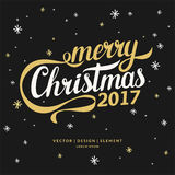 2017. Merry Christmas and Happy New Year. Modern hand drawn lettering phrase. Calligraphy brush and ink. Handwritten inscriptions and quotes for layout and Royalty Free Stock Photo