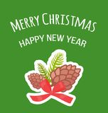 Merry Christmas and Happy New Year Postcard Pine. Merry Christmas and Happy New Year postcard with pine cones decorated with red bow vector, decorative natural Stock Images