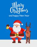Merry Christmas Happy New Year Poster Santa Deer. Merry Christmas and Happy New Year poster with Santa Claus and reindeer walking outdoors. Vector happy man royalty free illustration