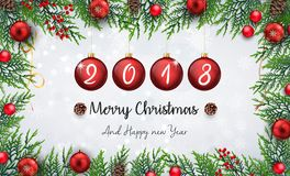 Merry christmas and happy new year 2018 with red christmas balls and fir branches. Illustration of Merry christmas and happy new year 2018 with red christmas Stock Photography