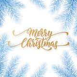 Merry Christmas holiday hand drawn quote golden calligraphy greeting card background frozen blue template. Vector Christmas tree f. Ir or pine wreath branch Royalty Free Stock Photography