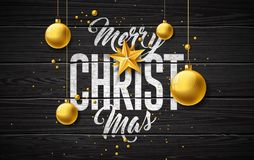 Merry Christmas Illustration with Gold Glass Ball, Star and Typography Elements on Vintage Wood Background. Vector. Holiday Design for Greeting Card, Party stock illustration