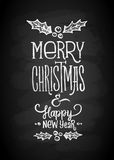 Merry Christmas and New Year Chalk Board Lettering. Letters stylized for the drawing with chalk on the blackboard. Vector illustration. Modern Background With Royalty Free Stock Image