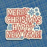Merry Christmas & New Year. Vector poster for Merry Christmas & New Year holidays, original handwritten calligraphy font for red text merry christmas & happy new Stock Photography
