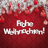 Merry Christmas Ornaments Baubles Twigs Frohe Weihnachten. German text Frohe Weihnachten, translate Merry Christmas with twigs and baubles on the red background Stock Photo
