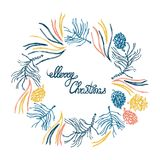 Merry Christmas! Round wreath with natural elements. The branches, pine cones, pine needles. Template for your design. Hand drawn. Vector illustration Royalty Free Stock Image